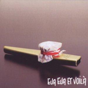 album Eua eua et voilà - eua