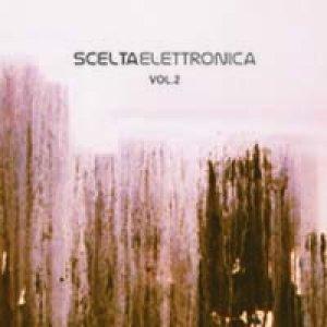 album Scelta Elettronica vol.2 - Igor Bruna