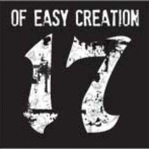 album 17 - Of Easy Creation