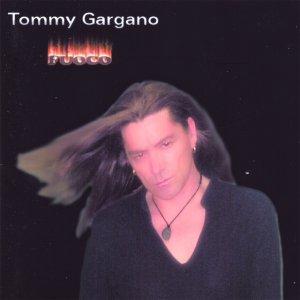 album Fuoco - Tommy Gargano