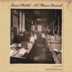 album A minor quarrel - Levis Hostel