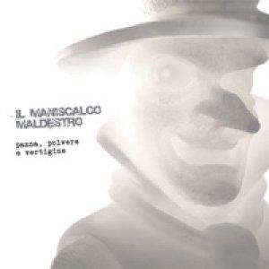 album Panna, polvere e vertigine - Il Maniscalco Maldestro
