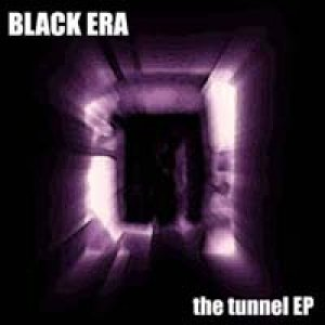 album the tunnel EP - Black Era