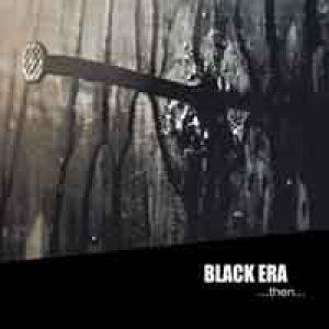 album ...then... - Black Era