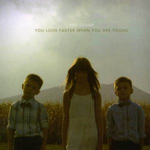 album You look faster when you are young - Hot Gossip