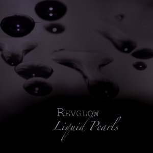 album Liquid Pearls - revglow