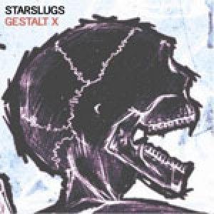 album Gestalt X - Starslugs