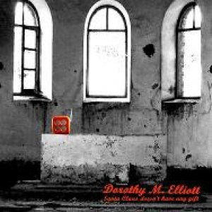 album Santa Claus doesn't have any gift EP - Dorothy M. Elliott