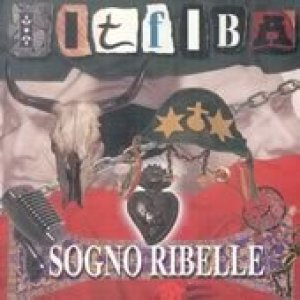 album Sogno Ribelle - Litfiba