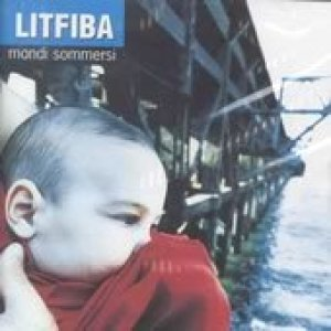 album Mondi sommersi - Litfiba