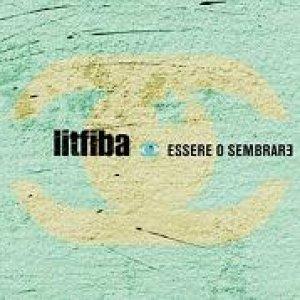 album Essere o sembrare - Litfiba