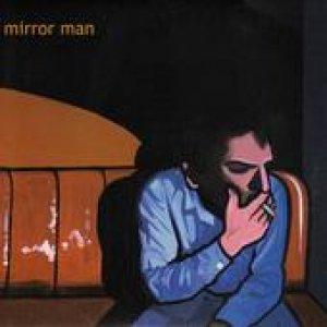 album mirror man - Mirror Man
