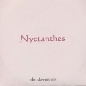 album Nyctanthes - Slowmovies