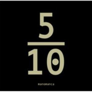 album 5/10 - ManoManca