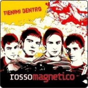 album Tienimi Dentro - rossomagnetico