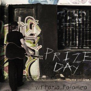 album Prize Day - Vittorio Tolomeo