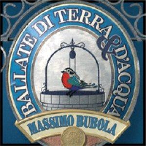 album Ballate di terra & d'acqua - Massimo Bubola