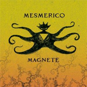 album Magnete - Mesmerico