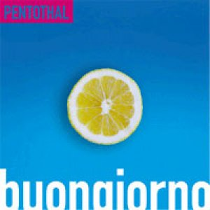 album buongiorno/goodnight - Pentothal [Lazio]