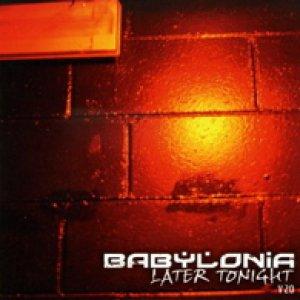 album Later Tonight - BABYLONIA