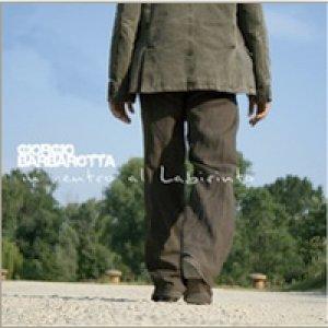 album In centro al labirinto - Giorgio Barbarotta