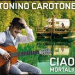 album Ciao Mortali - Tonino Carotone