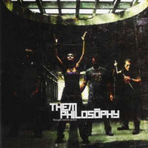 album Thought before action - Them Philosophy