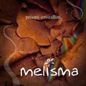album Prismi Cristallini - Melisma