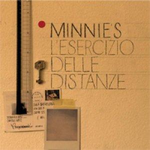 album L'esercizio delle distanze - Minnie's