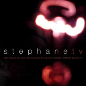 album Self Titled EP - Stephane TV