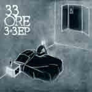 album 3+3 EP - 33ORE