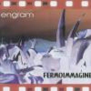 album Fermoimmagine - Engram