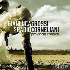 album Provincia Cronica - Gianluca Grossi