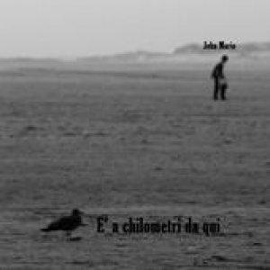 album È a chilometri da qui - John Mario