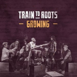 album Growing - Train To Roots