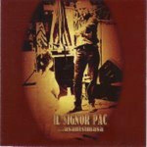 album ...asanisimasa - Il Signor Pac