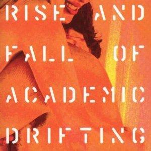 album Rise and fall of academic drifting - Giardini di Mirò