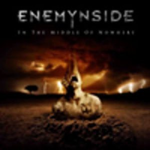 album In The Middle Of Nowhere - ENEMYNSIDE
