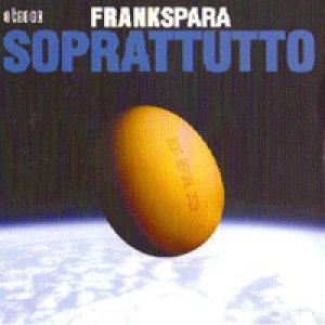 album Soprattutto - Frankspara