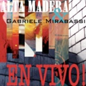 album En vivo! [w/ Alta Madera] - Gabriele Mirabassi