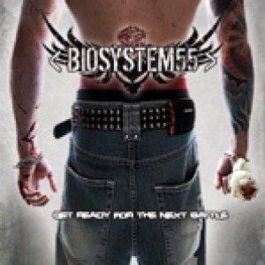 album Get Ready for the Next Battle - Biosystem55