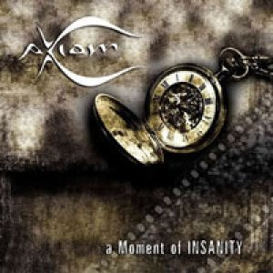 album A Moment Of Insanity - Axiom