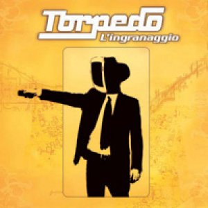 album L'Ingranaggio (nEw Edition) - Torpedo