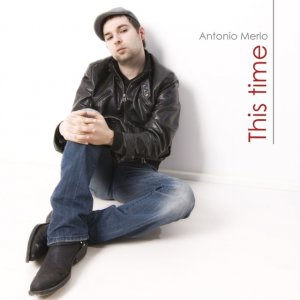 album This Time - Antonio Merlo
