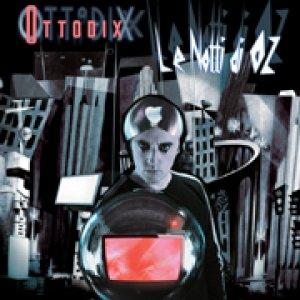 album Le notti di Oz - Ottodix
