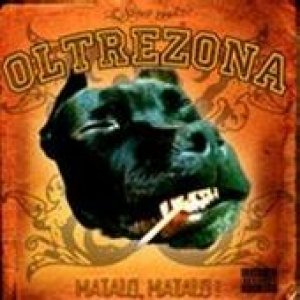 album Matalo, Matalo - OltreZona
