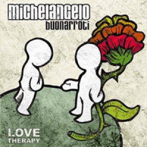 album Love Therapy - Michelangelo Buonarroti