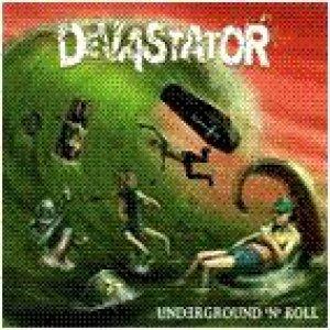 album Underground 'n' Roll - Devastator