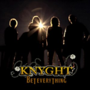 album Bet Everything - Knyght