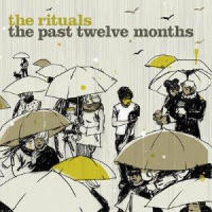 album The Past Twelve Months - The Rituals